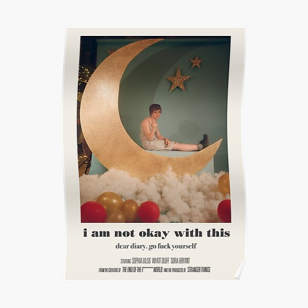 I Am Not Okay With This Poster Poster RB3004product Offical Stranger Things Merch