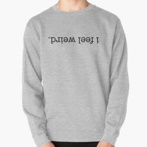I feel weird. - Upside Down Pullover Sweatshirt RB3004product Offical Stranger Things Merch