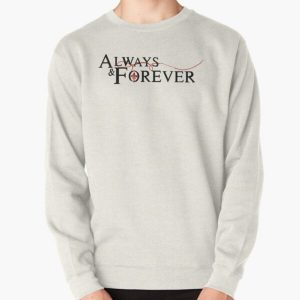 Always and forever  Pullover Sweatshirt RB3004product Offical Stranger Things Merch