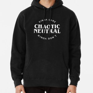 Chaotic Neutral Alignment Kinda Care Kinda Don't Funny Quotes Pullover Hoodie RB3004product Offical Stranger Things Merch