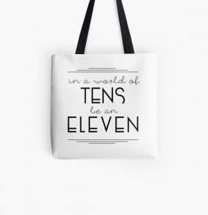 IN A WORLD OF TENS BE AN ELEVEN All Over Print Tote Bag RB3004product Offical Stranger Things Merch