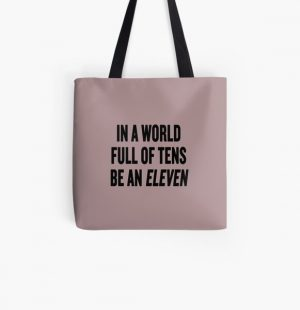 """Stranger Things """"In a world full of tens be an Eleven"""" All Over Print Tote Bag RB3004product Offical Stranger Things Merch"""