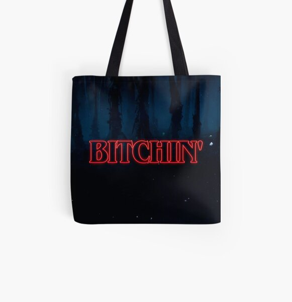 Bitchin' All Over Print Tote Bag RB3004product Offical Stranger Things Merch