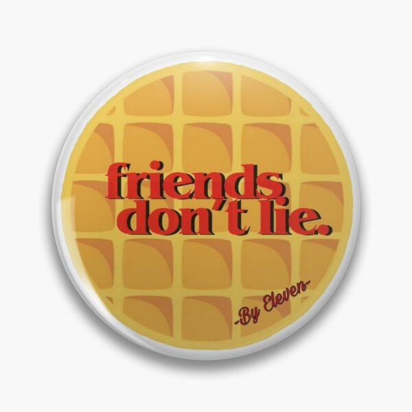 Eleven Friends don't bind Eggos Pin RB3004product Offical Stranger Things Merch