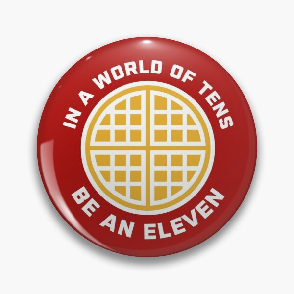 In A World of Tens Be An Eleven Pin RB3004product Offical Stranger Things Merch